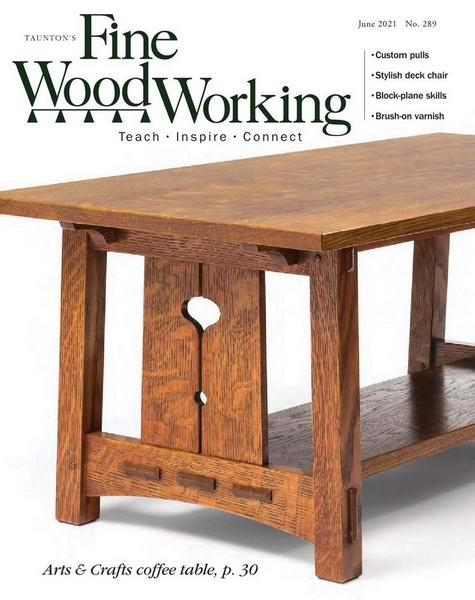 Fine Woodworking №289 May-June 2021