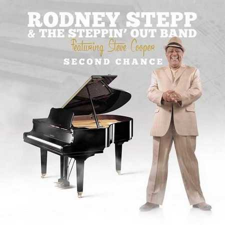 Rodney Stepp and The Steppin' Out Band - Second Chance (2015)